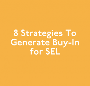 8 Strategies to Generate Buy-In for SEL