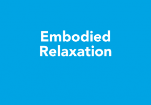 Embodied Relaxation