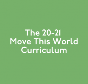 The 20-21 Move This World Curriculum