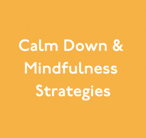 Calm Down and Mindfulness Strategies