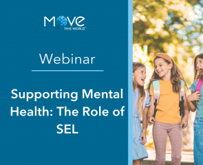 Webinar: Supporting Mental Health: The Role of SEL