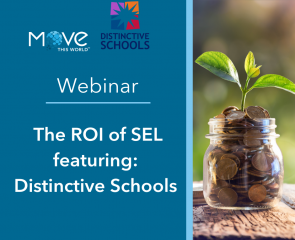 Webinar: The ROI of SEL ft. Distinctive Schools