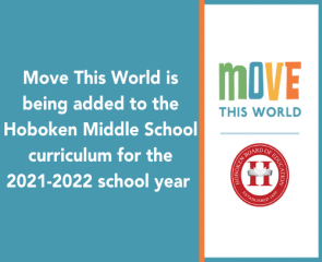 Move This World is being added to the Hoboken Middle School curriculum for the 2021-2022 school year