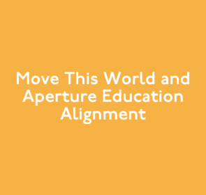 Partnership Overview: Move This World and Aperture Education