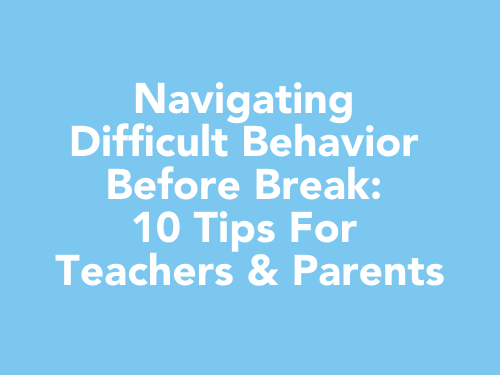 behavior tips for teachers during break