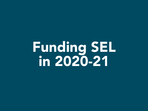 Social Emotional Learning Grants 2020 - 2021